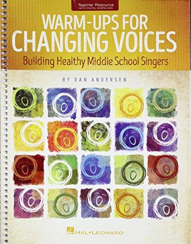 Warm-Ups for Changing Voices por Dan Andersen