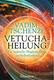 Vetucha-Heilung (Amazon.de)