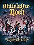Mittelalter-Rock. 20 der schönsten Lieder der Spielleute für Klavier, Gitarre und Gesang - Bosworth Music
