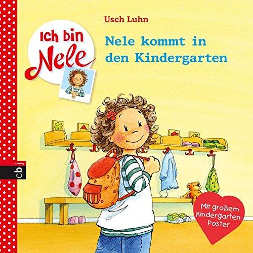 Ich bin Nele - Nele kommt in den Kindergarten (Ich bin Nele - Die Erzählbände, Band 1)