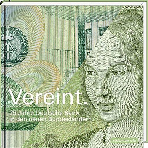 vereint-25-jahre-deutsche-bank-in-den-neuen-bundeslandern