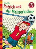 Der Bücherbär: Eine Geschichte für Erstleser: Patrick und der Meisterkicker