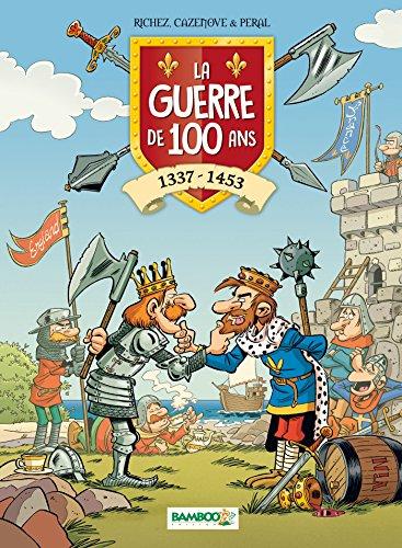 La guerre de 100 ans - tome 1