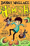 Hamish and the GravityBurp (English Edition)