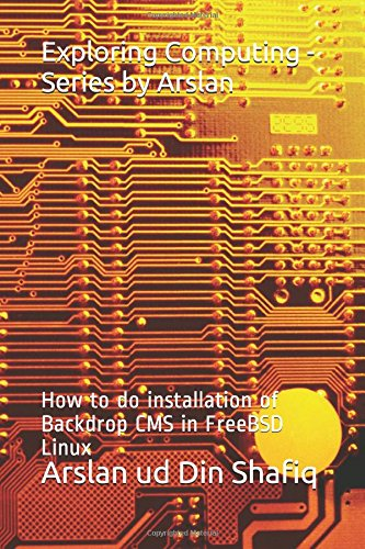 Exploring Computing - Series by Arslan: How to do installation of Backdrop CMS in FreeBSD Linux (ec, Band 1) Din Installation