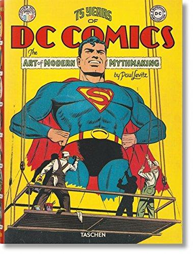 (75 Jahre DC Comics. Die Kunst moderne Mythen zu schaffen)