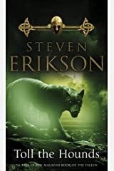 Toll The Hounds: The Malazan Book of the Fallen 8 Kindle Edition
