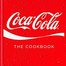 Coca-Cola: The Cookbook (Cookery)