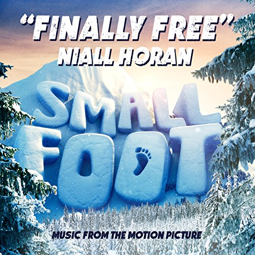 """Finally Free (From """"Small Foot"""")"""