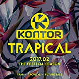 Kontor Trapical 2017.02 - The Festival Season