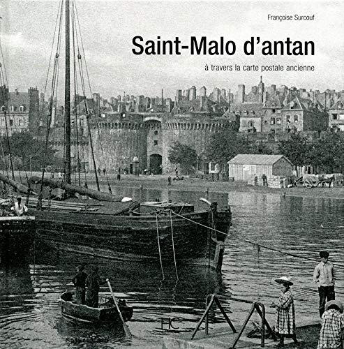 Saint-Malo d'antan par Francoise Surcouf