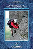 Via Ferratas of the Italian Dolomites: North, Central and East Dolomites v. 1 (Cicerone Guides)