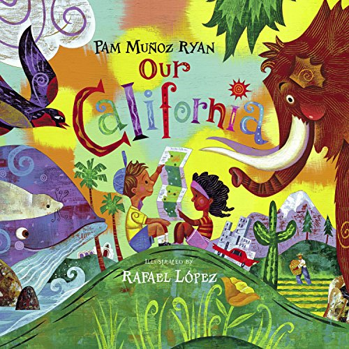 Our California por Pam Munoz Ryan