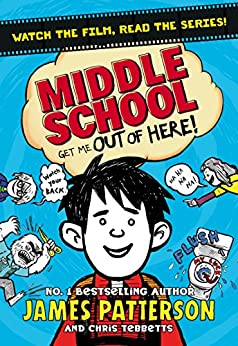 Middle School: Get Me Out of Here!: (Middle School 2) by [Patterson, James]