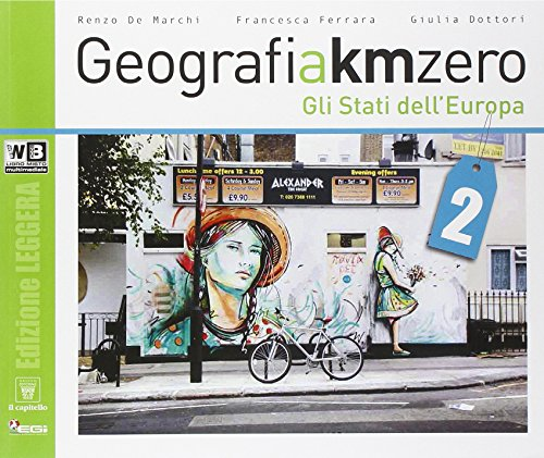 Geografia a km 0. Ediz. leggera. Per la Scuola media. Con e-book. Con espansione online: 2