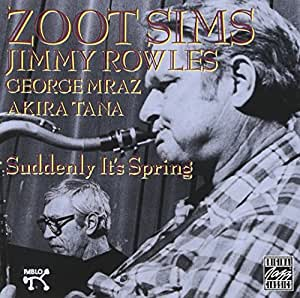 ZOOT SIMS/_SUDDENLY IT'S SPRING