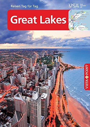 Great Lakes – VISTA POINT Reiseführer Reisen Tag für Tag (Point Sturgeon)