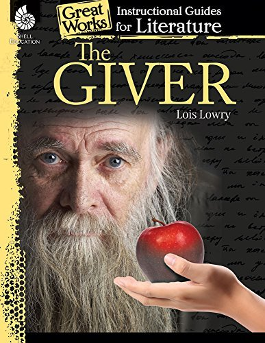 The Giver: An Instructional Guide for Literature (Great Works) by Kristin Kemp(2014-05-01)