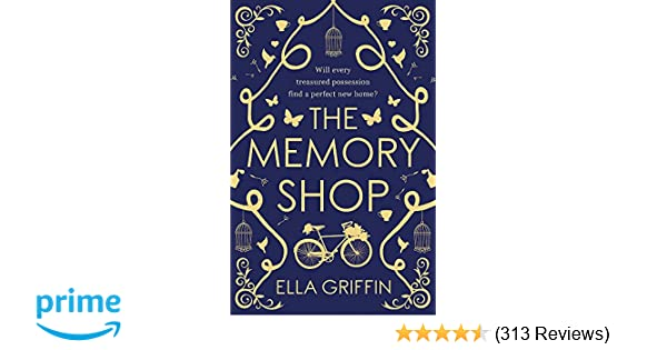 bad38efcd The Memory Shop  Amazon.co.uk  Ella Griffin  9781409145844  Books