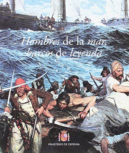 Hombres de la mar,  barcos de leyenda por Carlota Pérez-Reverte