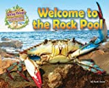 Welcome to the Rock Pool (Living Things & Their Habitats)