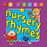 My First Nursery Rhymes (My First Baby Books)
