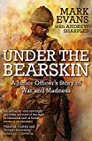 Under the Bearskin: A junior officer's story of war and madness