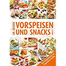 Vorspeisen und Snacks von A-Z (A-Z Reihe)