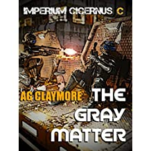 The Gray Matter: The lost colonies struggle for independence and ascendancy (Rebels and Patriots Book 3) (English Edition)
