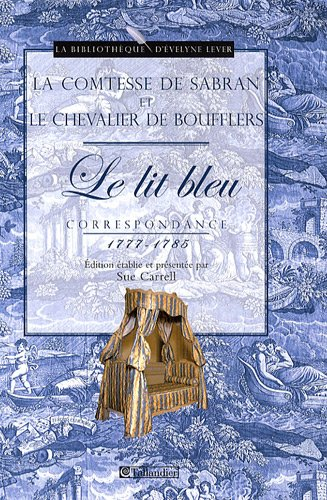 Le Lit bleu : Correspondance 1777-1785