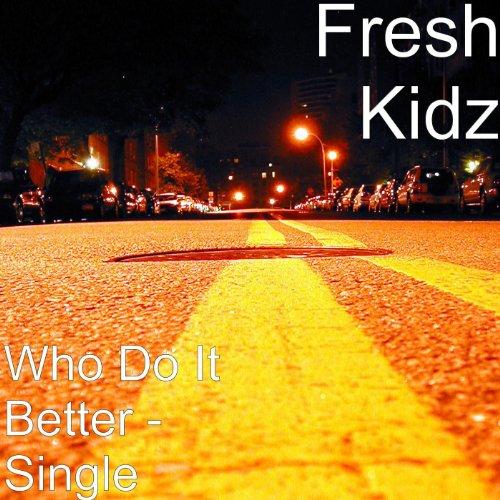 Who Do It Better - Single