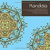 Mandala - L'homme apprend par l'expérience, et le chemin spirituel est plein de différents types d'expériences. Il rencontrera beaucoup de difficultés ... et compléter le processus de nettoyage....