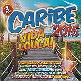 Caribe Vida Louca! 2015 [2CD] 2015