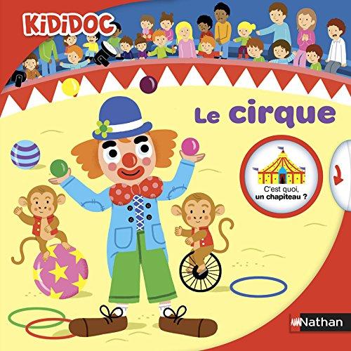 Le cirque / texte, Adèle Ciboul |