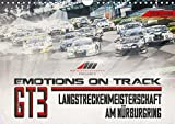 Emotions on Track - Langstreckenmeisterschaft am Nürburgring - GT3 (Wandkalender 2018 DIN A4 quer): Motorsportaufnahmen der GT3 Boliden der VLN aus ... [Kalender] [Apr 18, 2017] Schick, Christian