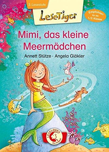 Preisvergleich Produktbild Lesetiger - Mimi, das kleine Meermädchen