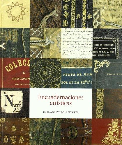 Descargar Libro Encuadernaciones artísticas en el Archivo de la Nobleza de España. Subdirección General de los Archivos Estatales
