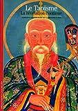 Le Taoïsme - La révélation continue