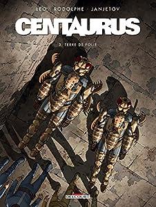 """Afficher """"Centaurus n° 3<br /> Terre de folie"""""""