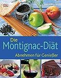 Die Montignac-Diät: Abnehmen für Genießer
