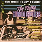 Too Much Honky Tonkin'