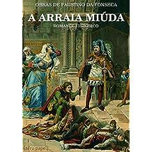 A Arraia Miúda (Portuguese Edition)