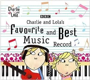 Charlie & Lola's Favourite & B