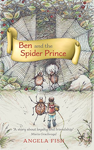 Ben and the Spider Prince by [Fish, Angela]