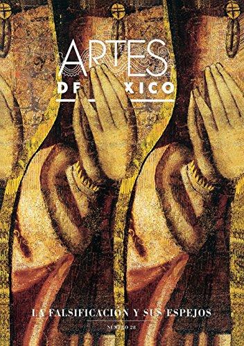 La Falsificacion Y Sus Espejos / Forgeries And Their Reflections
