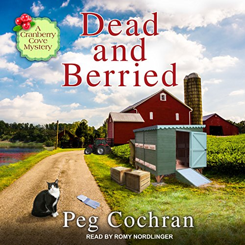 Dead and Berried (Cranberry Cove Mysteries, Band 3) -
