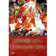 Historia de la Revolución Rusa: Edición Comlpeta y Anotada (Spanish Edition)