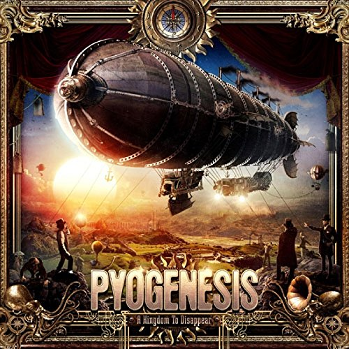 Pyogenesis: A Kingdom to Disappear (Audio CD)