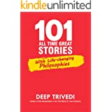 101 All Time Great Stories: With Life-changing Philosophies
