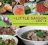 Image de Little Saigon Cookbook: Vietnamese Cuisine and Culture in Southern California's Little Saigon